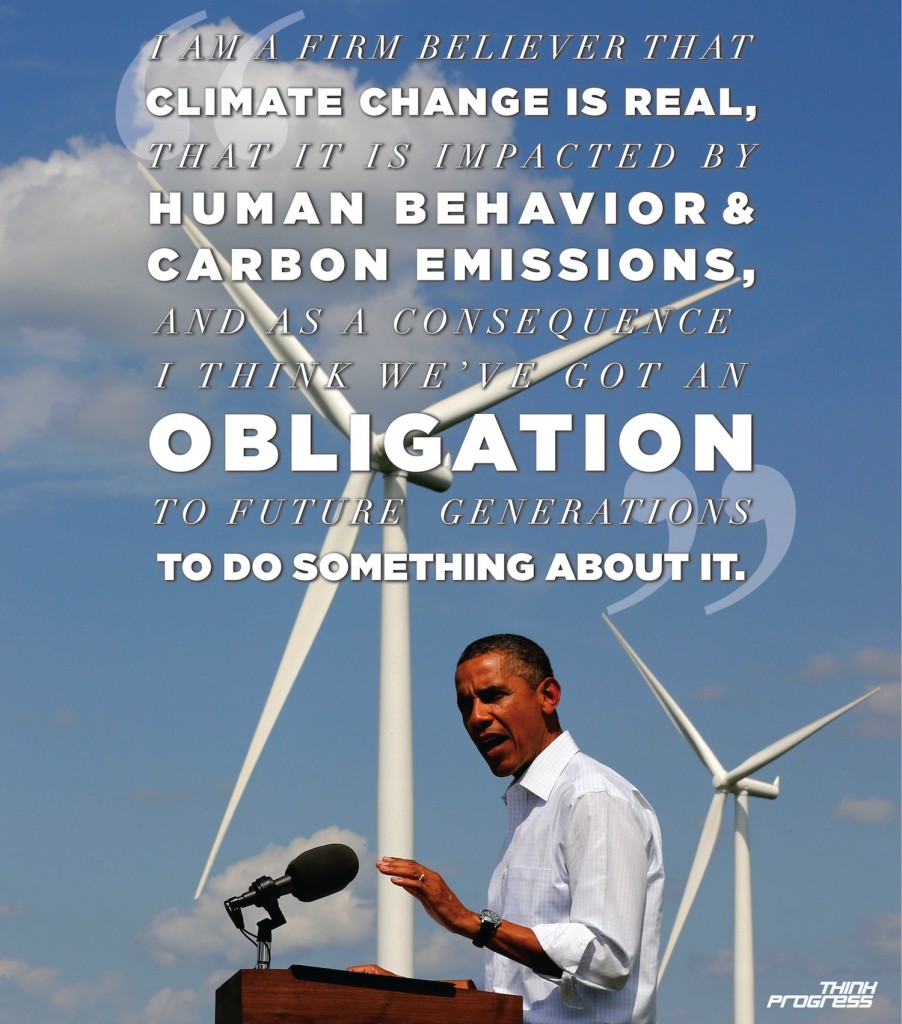 Climate Change Quotes: President Obama: Start The Climate Conversation Now
