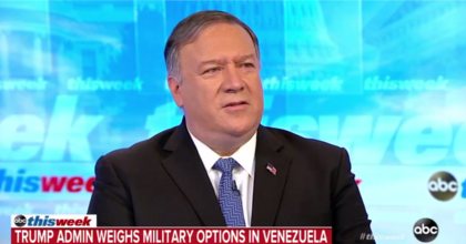 """U.S. Secretary of State appearing on ABC's """"This Week"""" on Sunday morning. """"Attacking [Venezuela] for any reason,"""" warned international law scholar Mary Ellen O'Connell earlier this year, """"would violate the most fundamental of all international law — the prohibition on the use of force. International law permits force in response to an armed attack in self-defense, but not for regime change, to secure oil or even to distribute food."""" (Photo: ABC/This Week)"""