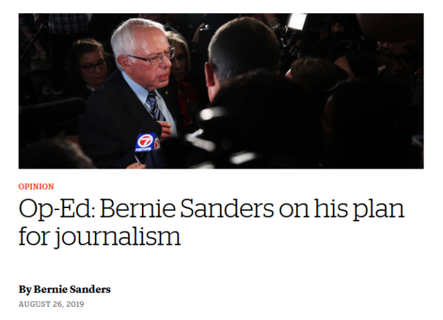 """Bernie Sanders (CJR, 8/26/19): """"One reason we do not have enough real journalism in America right now is because many outlets are being gutted by the same forces of greed that are pillaging our economy."""""""