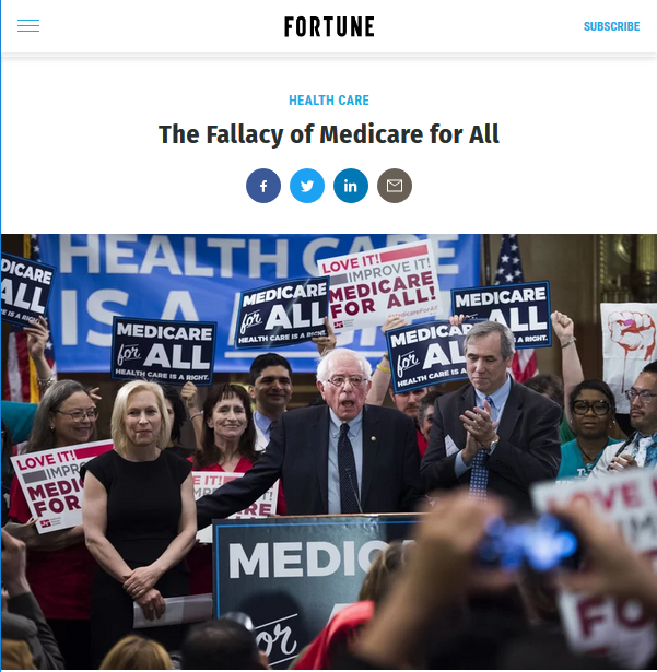 Fortune (4/24/19) published commentary about Medicare for All by Bill George, a Goldman Sachs executive, former CEO of Medtronic and former board member of pharmaceutical giant Novartis.