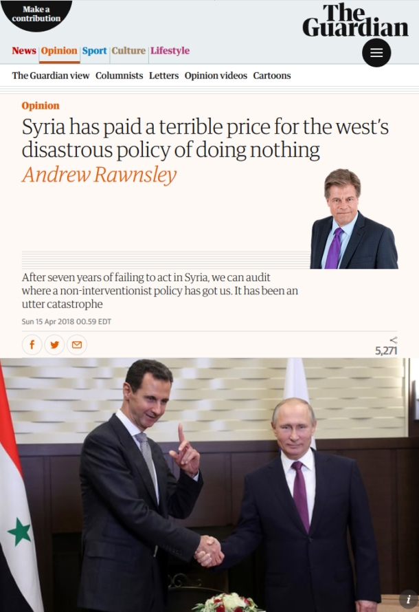 The Guardian (4/15/18) reports from a parallel universe where the US, Britain and their allies have not spent billions of dollars over seven years trying to bring down the Syrian government.