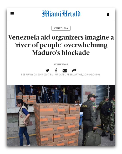 "The Miami Herald headline (2/8/19) blames food shortages in Venezuela on ""Maduro's blockade,"" not on US-led sanctions."
