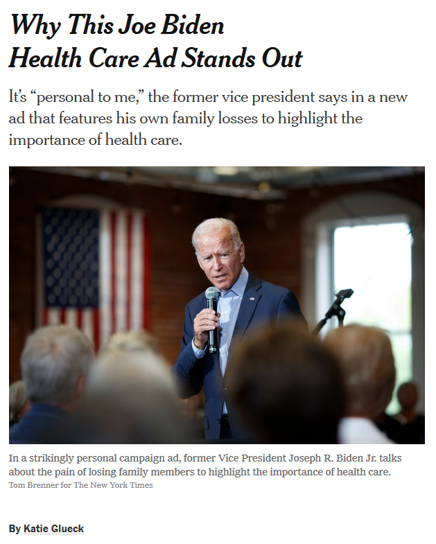 "The New York Times (8/27/19) says Biden's ad ""reminds voters of the good will and empathy many have for the former vice president while accentuating one of his central policy goals""—though the Times fails to explain what that goal is."