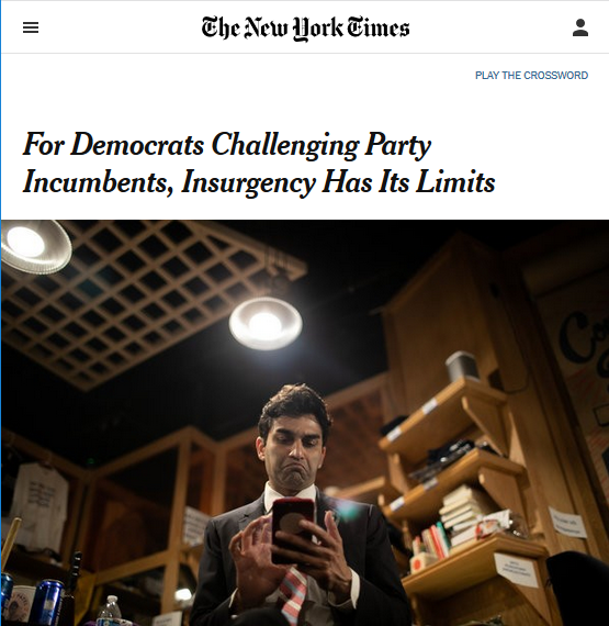 "The one New York Times news article (6/21/18) that discussed Alexandria Ocasio-Cortez's campaign before her victory was framed around the idea that ""insurgency has its limits."""