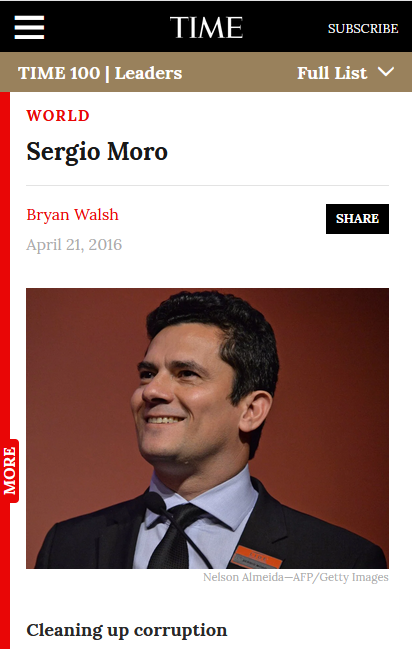 """Brazilians call him SuperMoro, chanting his name on the streets of Rio de Janeiro as if he were a soccer star,"" Time's Bryan Walsh (4/21/16) reported."