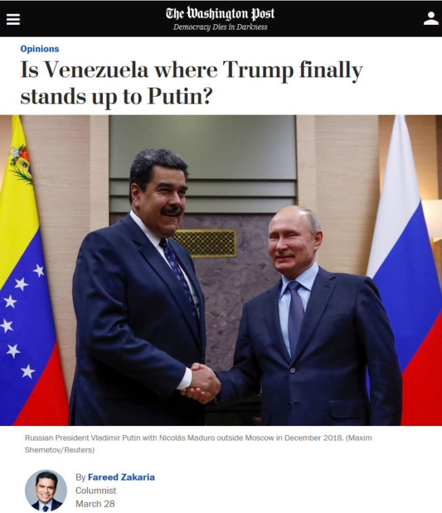 By viewing Venezuela through the lens of Russiagate, Fareed Zakaria (Washington Post, 3/28/19) was able to present backing an attempted coup as a pro-Resistance™ position.