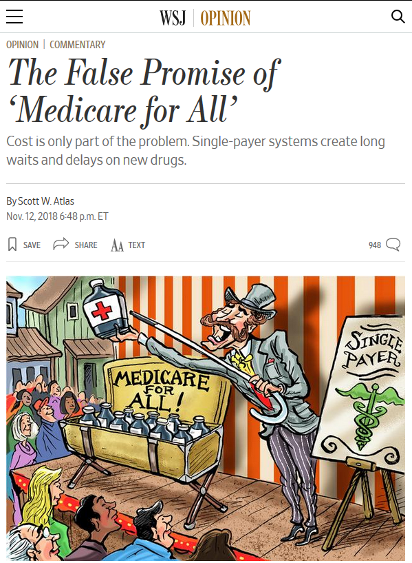 "The Wall Street Journal (11/12/19) called Medicare for All a ""false promise,"" despite evidence that it would save the US trillions."