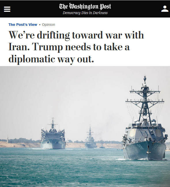 "Once again the Washington Post (5/14/19) presents the United States as ""drifting toward war""—this time with Iran."