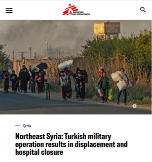 Doctors Without Borders (10/11/19) describes the human cost of the Turkish invasion.