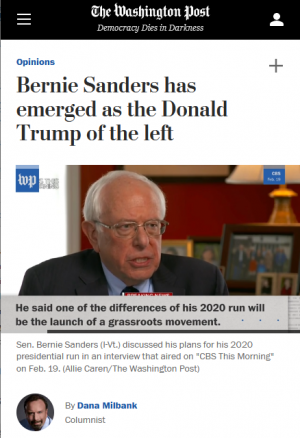 """Dana Milbank (Washington Post, 4/2/19) wrote that """"support for Sanders shows that the angry, unbending politics of Trumpism are bigger than Trump."""""""